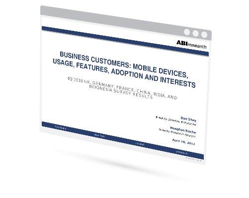 Business Customers: Mobile Devices, Usage, Features, Adoption and Interests Image