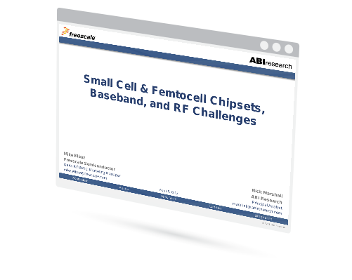 Small Cell & Femtocell Chipsets, Baseband, and RF Challenges Image