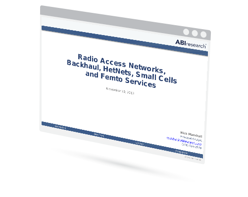 Radio Access Networks, Backhaul, HetNets, Small Cells and Femto Services Overview Image