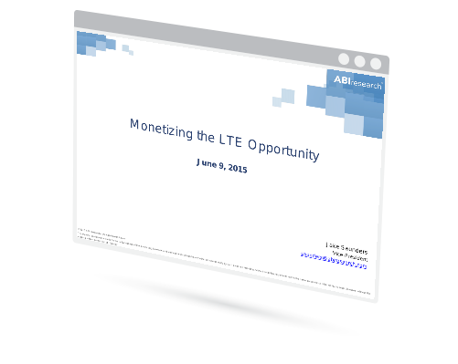 Monetizing the LTE Opportunity Image