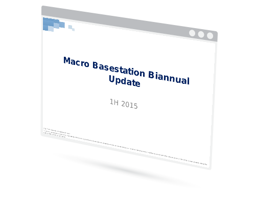 Macro Basestation Biannual Update 1H15 Image