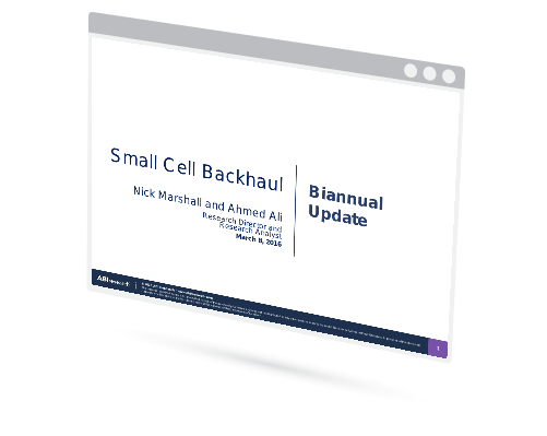 Small Cell Backhaul Biannual Update Image