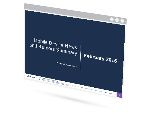 February 2016 Mobile Device News and Rumors Summary Image