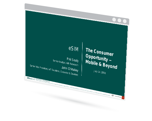 e-SIM: The Consumer Opportunity - Mobile and Beyond Image