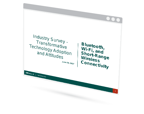 Industry Survey: Transformative Technology Adoption and Attitudes - Bluetooth, Wi-Fi, and Short-Range Wireless Connectivity Image