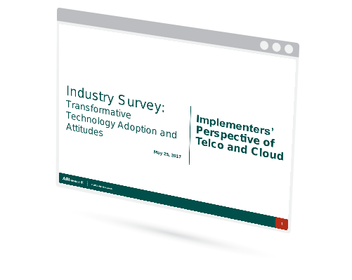Industry Survey: Transformative Technology Adoption and Attitudes - Implementers' Perspective of Telco and Cloud Image