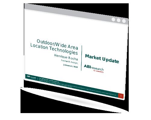Outdoor/Wide Area Location Technologies Market Update