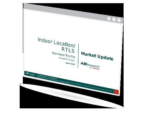 Indoor Positioning and RTLS Market Update
