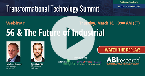 Transformational Technology Summit: 5G and the Future of Industrial Image
