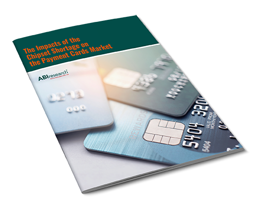 The Impacts of the Chipset Shortage on the Payment Cards Market Image