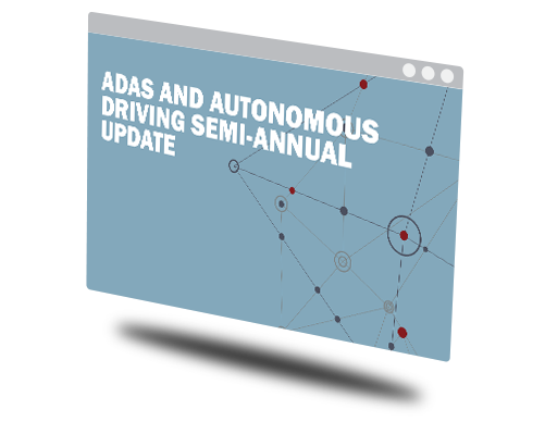 ADAS and Autonomous Driving Semi-annual Update Image